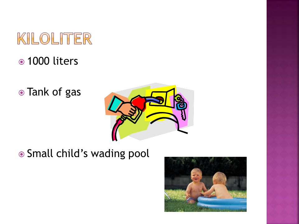 kiloliter 1000 liters Tank of gas Small child's wading pool