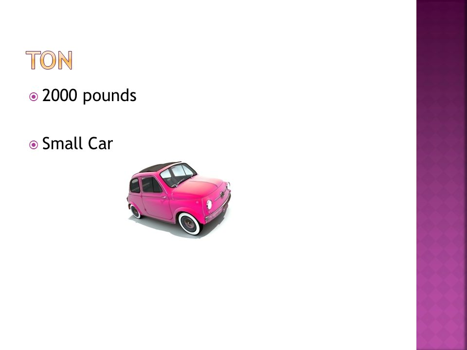 ton 2000 pounds Small Car