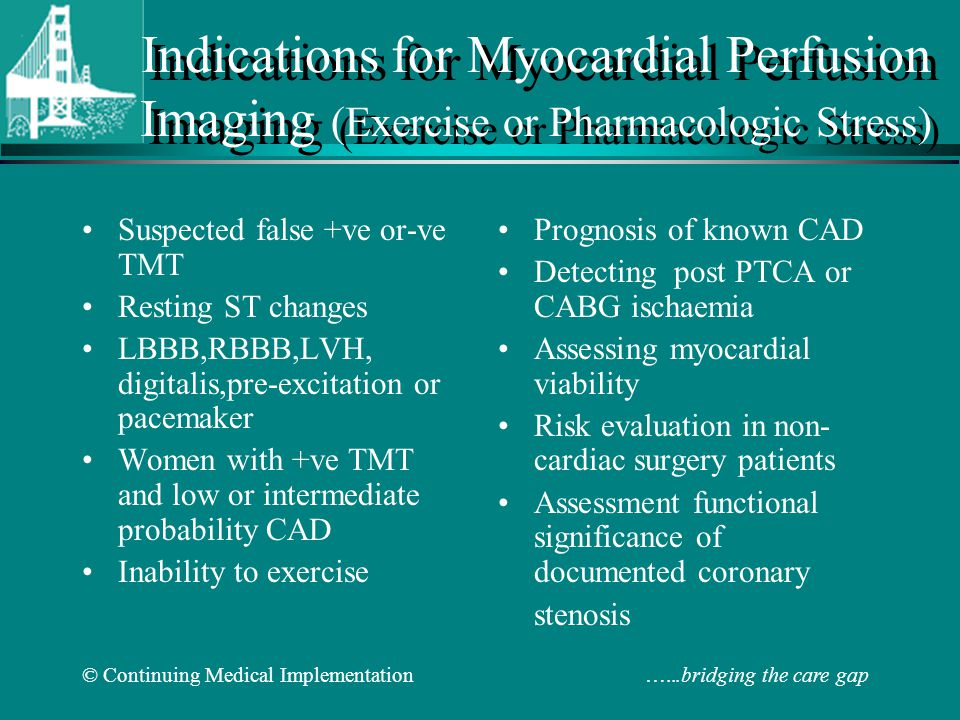 Indications for Myocardial Perfusion Imaging (Exercise or Pharmacologic Stress)