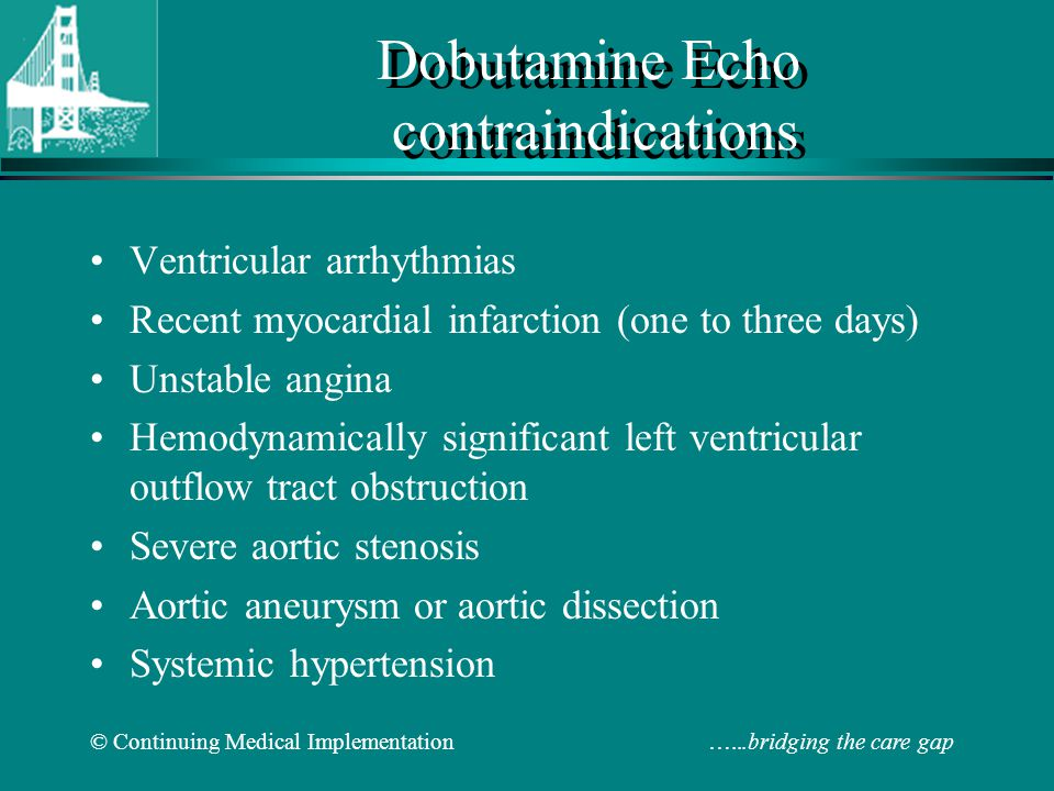 Dobutamine Echo contraindications