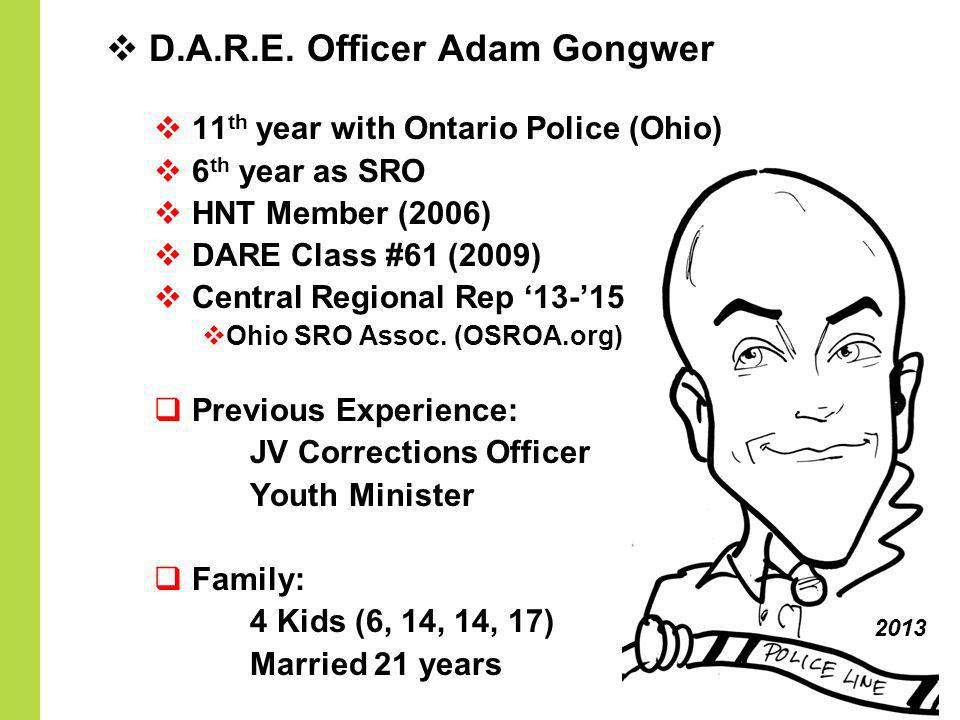 D.A.R.E. Officer Adam Gongwer