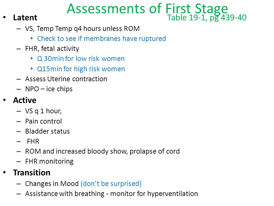 Assessments of First Stage