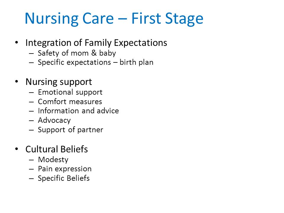 Nursing Care – First Stage