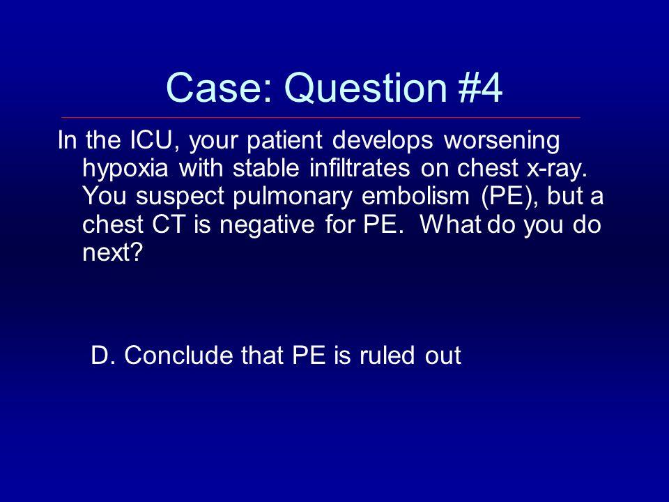 Case: Question #4