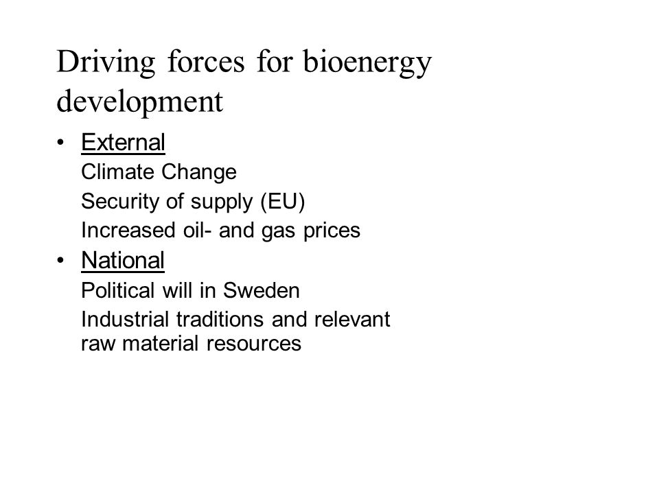Driving forces for bioenergy development