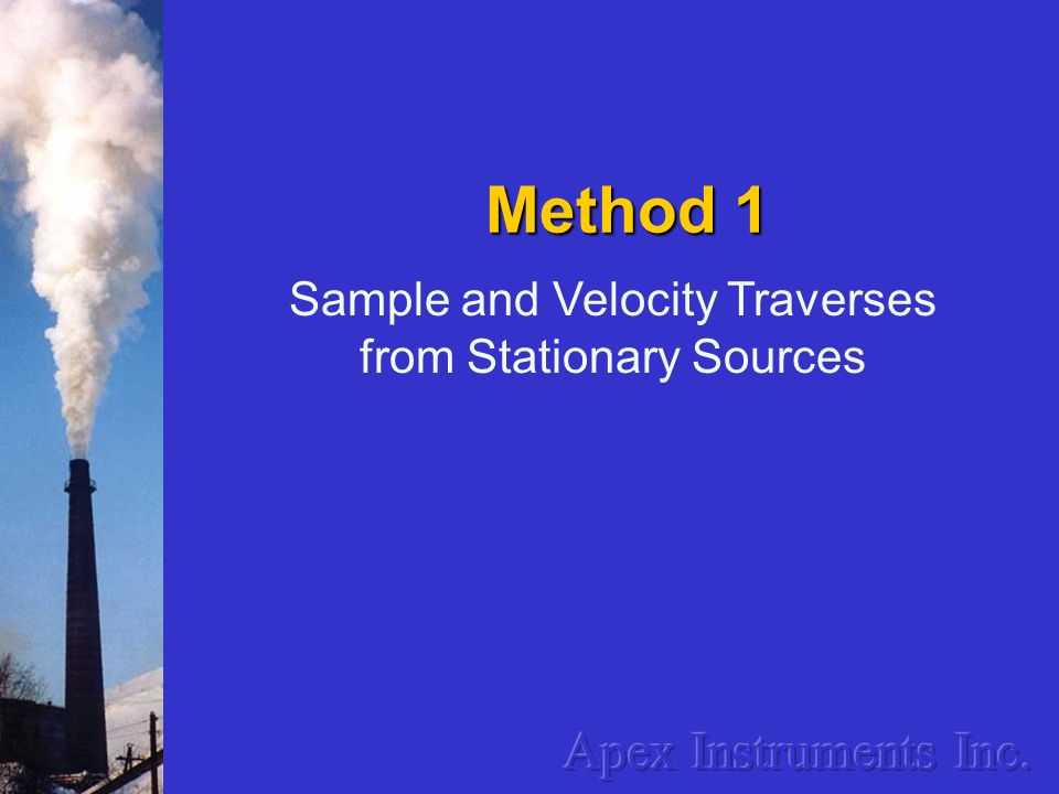 Method 1 Apex Instruments Inc. Sample and Velocity Traverses
