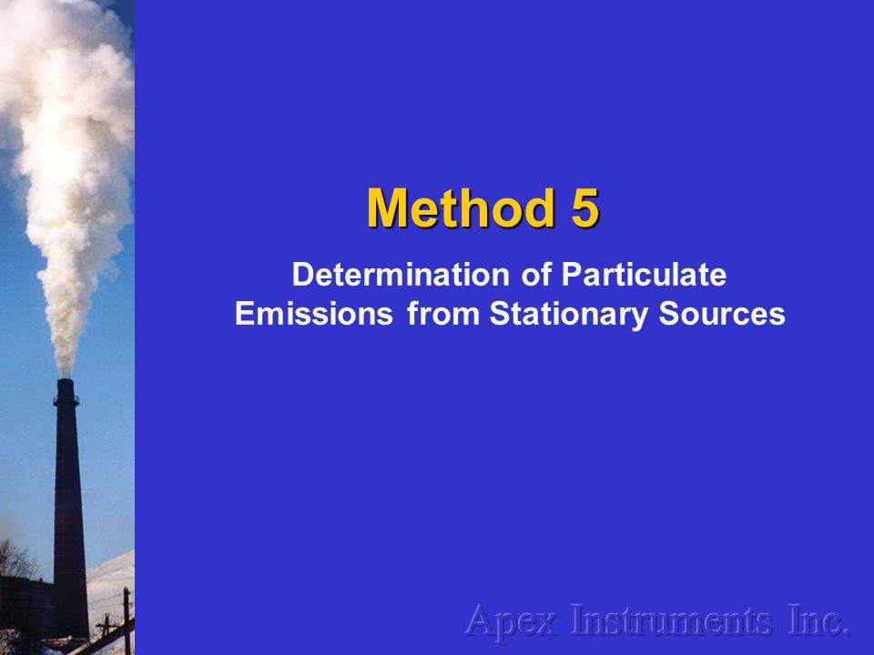Determination of Particulate Emissions from Stationary Sources