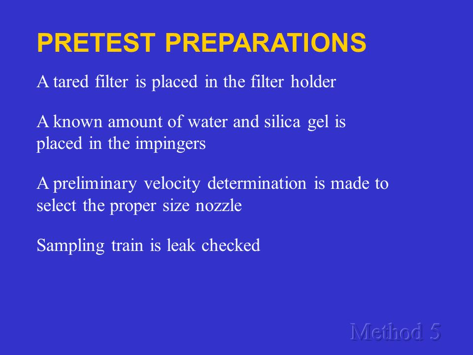 PRETEST PREPARATIONS Method 5