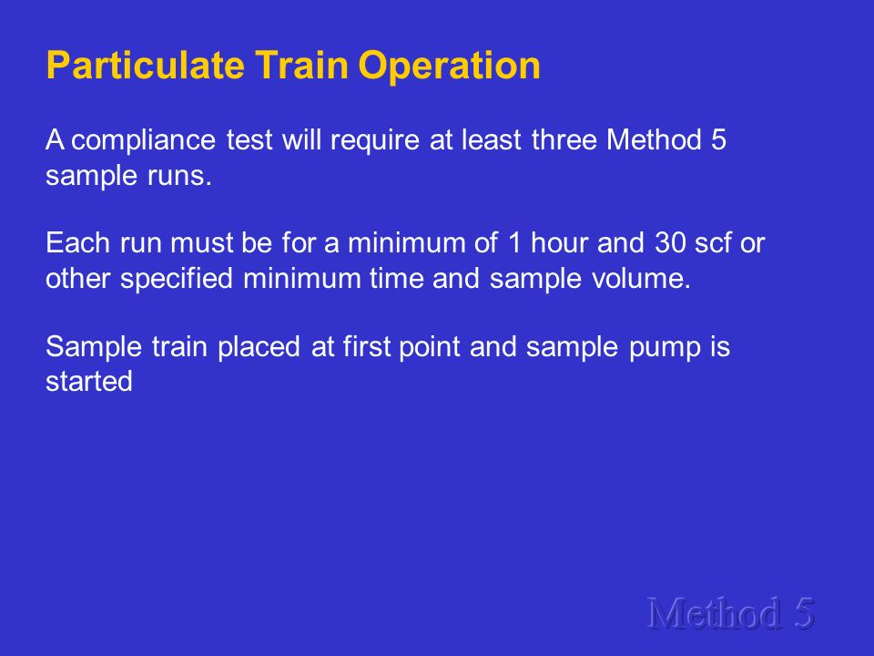 Method 5 Particulate Train Operation