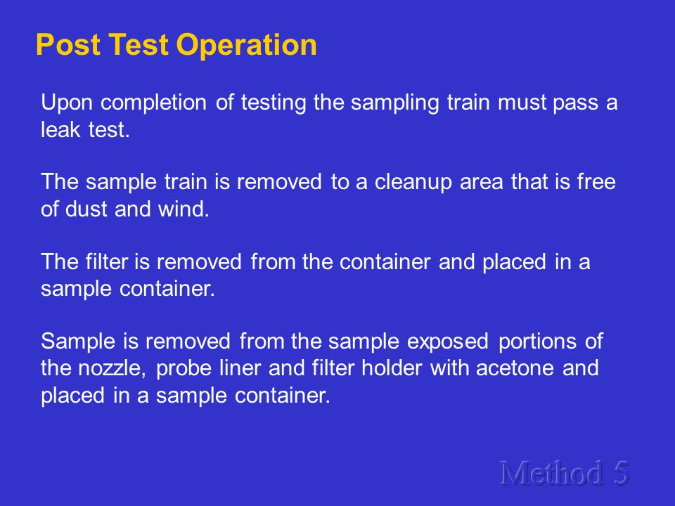Method 5 Post Test Operation