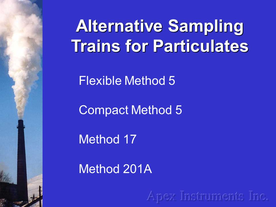 Alternative Sampling Trains for Particulates