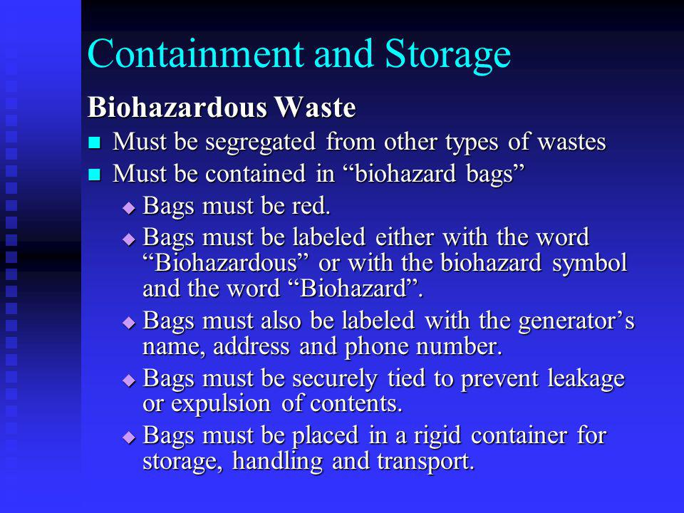 Containment and Storage