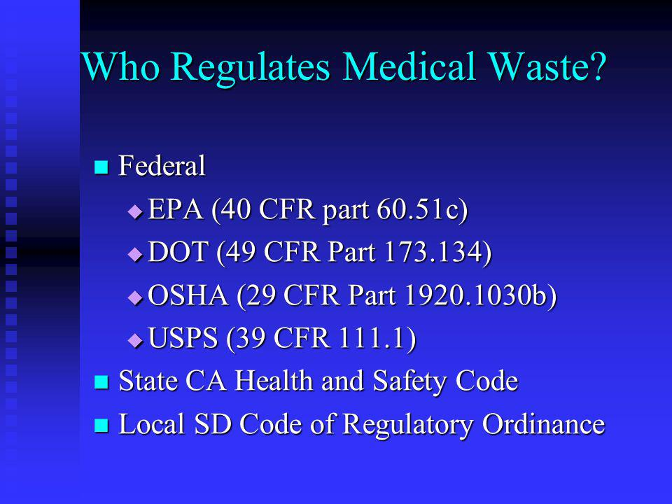 Who Regulates Medical Waste