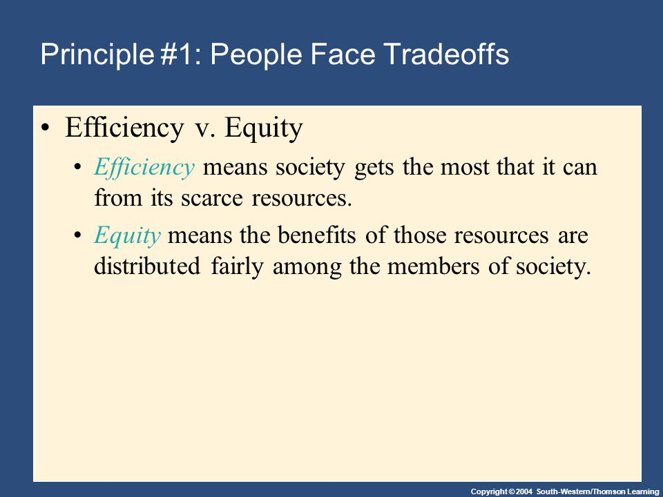 Principle #1: People Face Tradeoffs