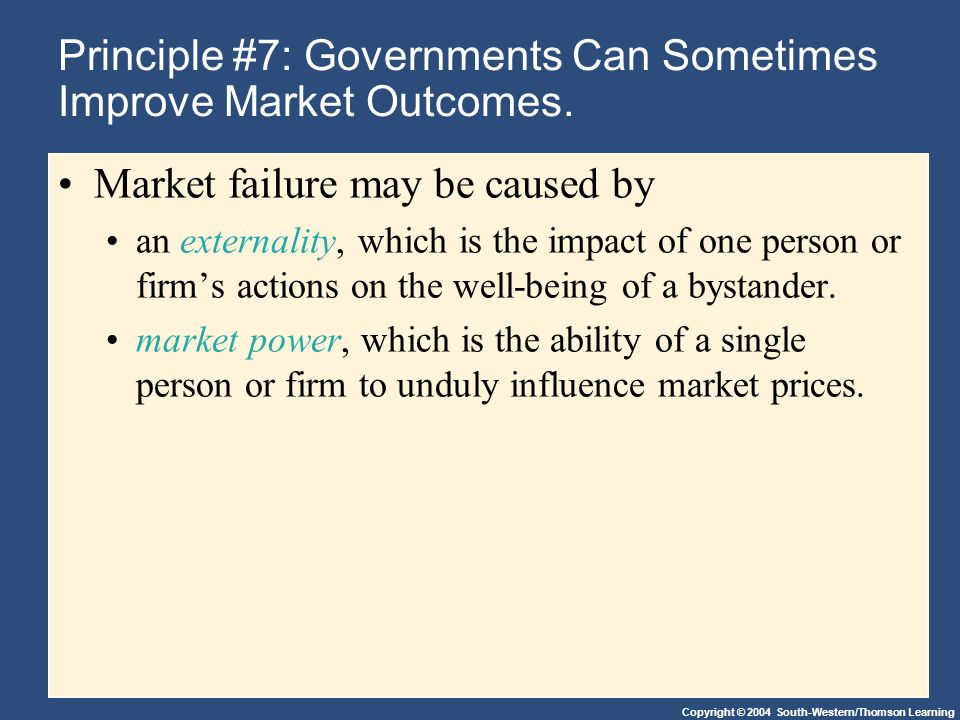 Principle #7: Governments Can Sometimes Improve Market Outcomes.