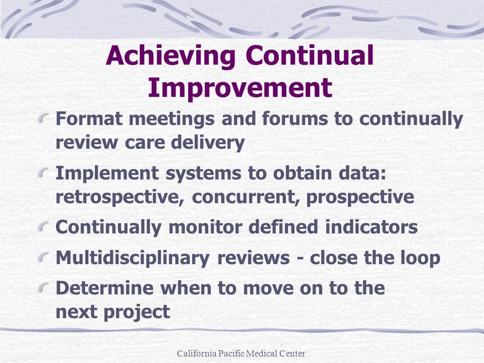 Achieving Continual Improvement