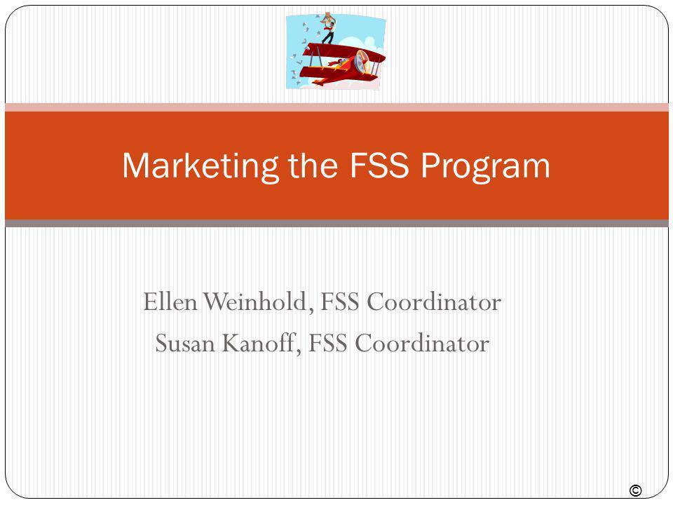 Marketing the FSS Program
