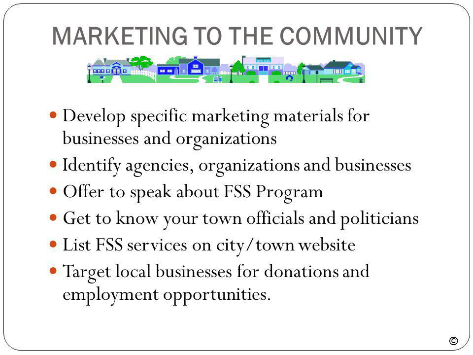 MARKETING TO THE COMMUNITY