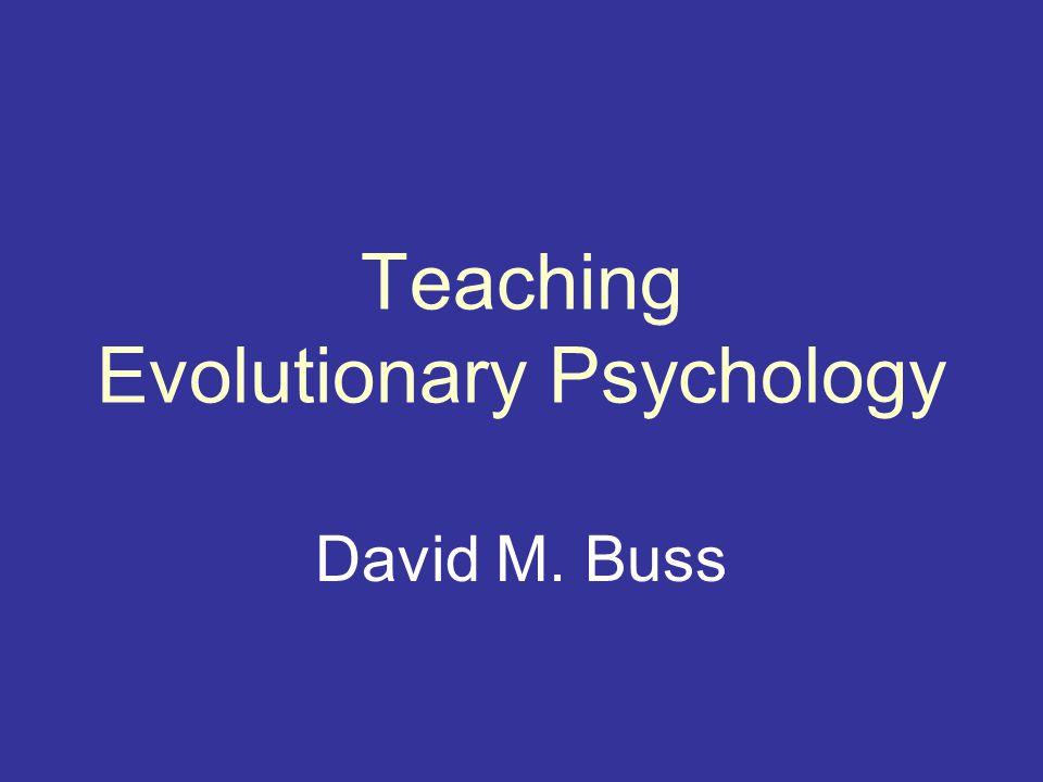 Teaching Evolutionary Psychology