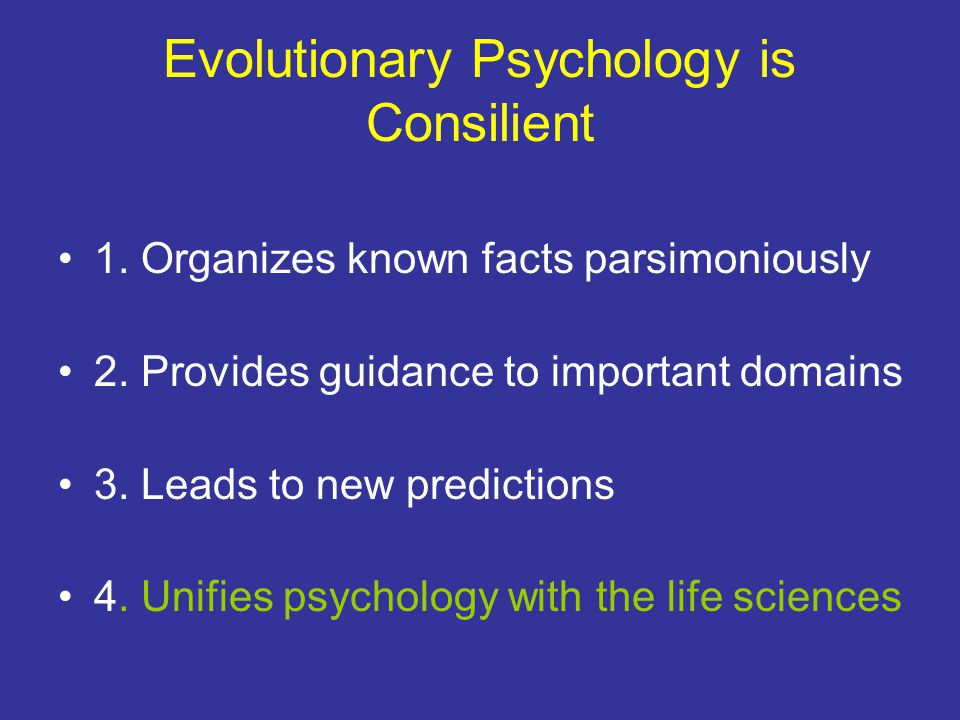 Evolutionary Psychology is Consilient