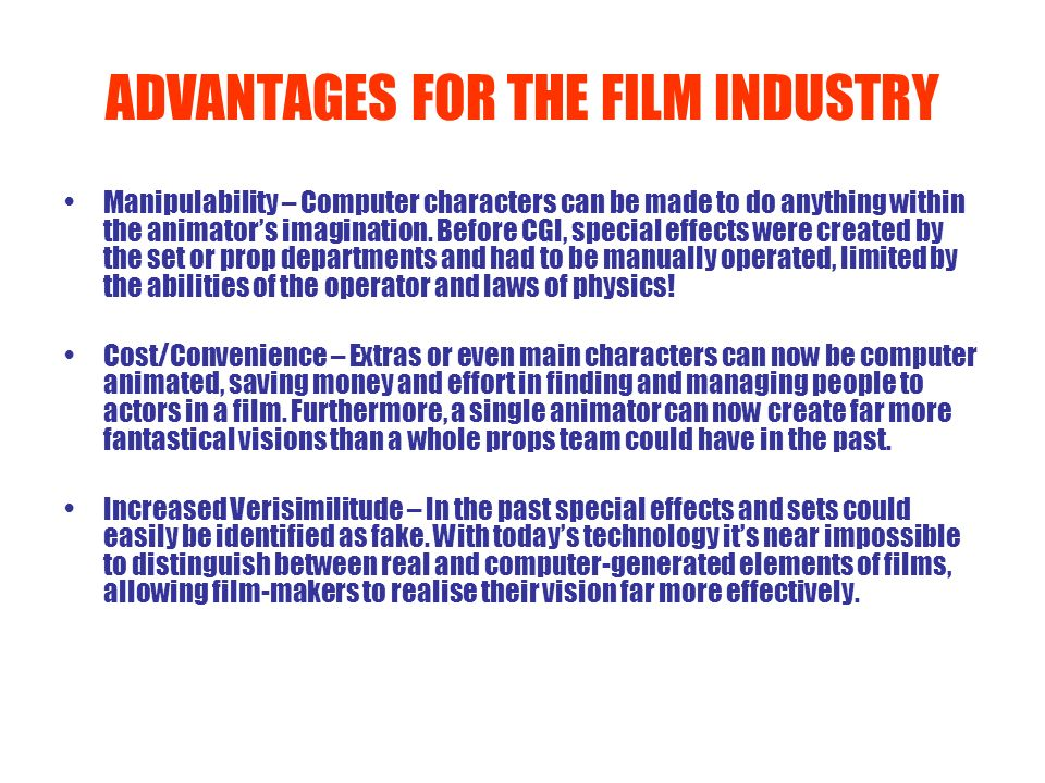 ADVANTAGES FOR THE FILM INDUSTRY