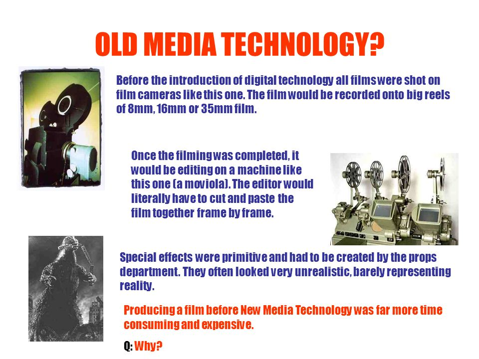 OLD MEDIA TECHNOLOGY