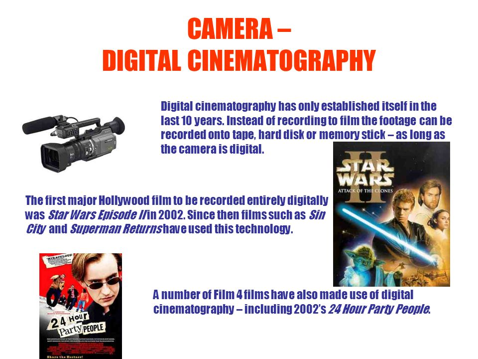 CAMERA – DIGITAL CINEMATOGRAPHY