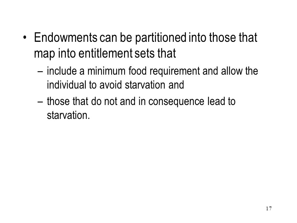 Endowments can be partitioned into those that map into entitlement sets that