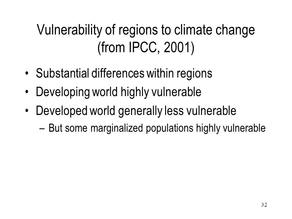 Vulnerability of regions to climate change (from IPCC, 2001)