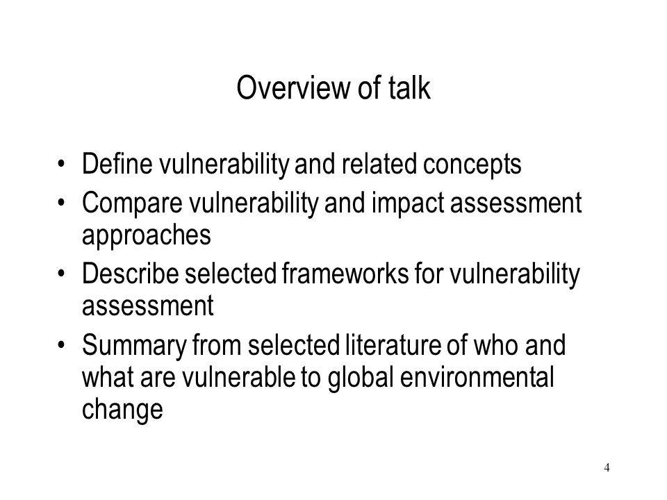 Overview of talk Define vulnerability and related concepts