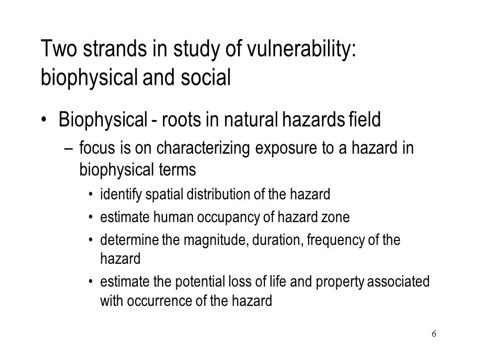Two strands in study of vulnerability: biophysical and social