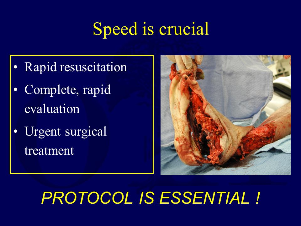 Speed is crucial PROTOCOL IS ESSENTIAL ! Rapid resuscitation