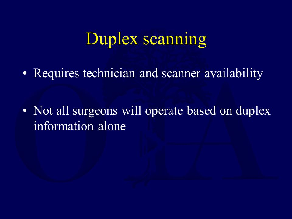 Duplex scanning Requires technician and scanner availability