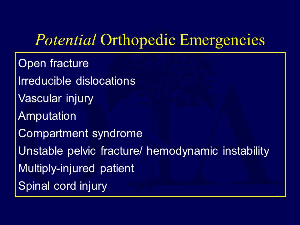 Potential Orthopedic Emergencies