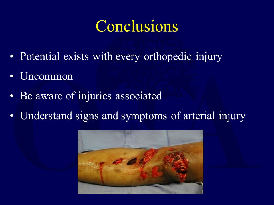 Conclusions Potential exists with every orthopedic injury Uncommon