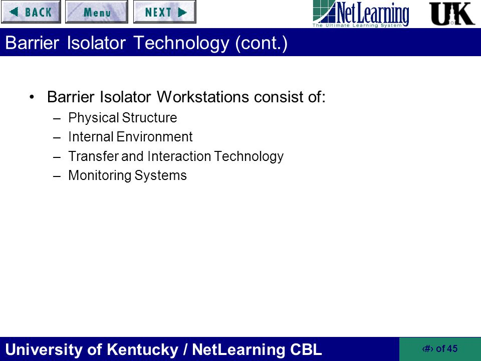 Barrier Isolator Technology (cont.)
