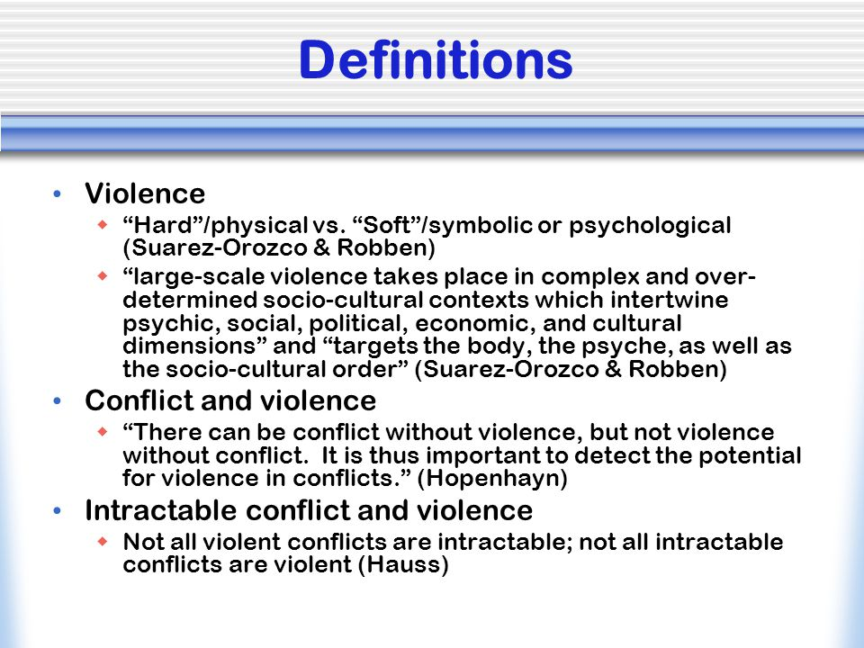 Definitions Violence Conflict and violence