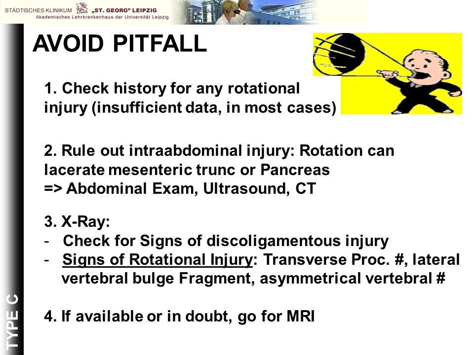 AVOID PITFALL Check history for any rotational