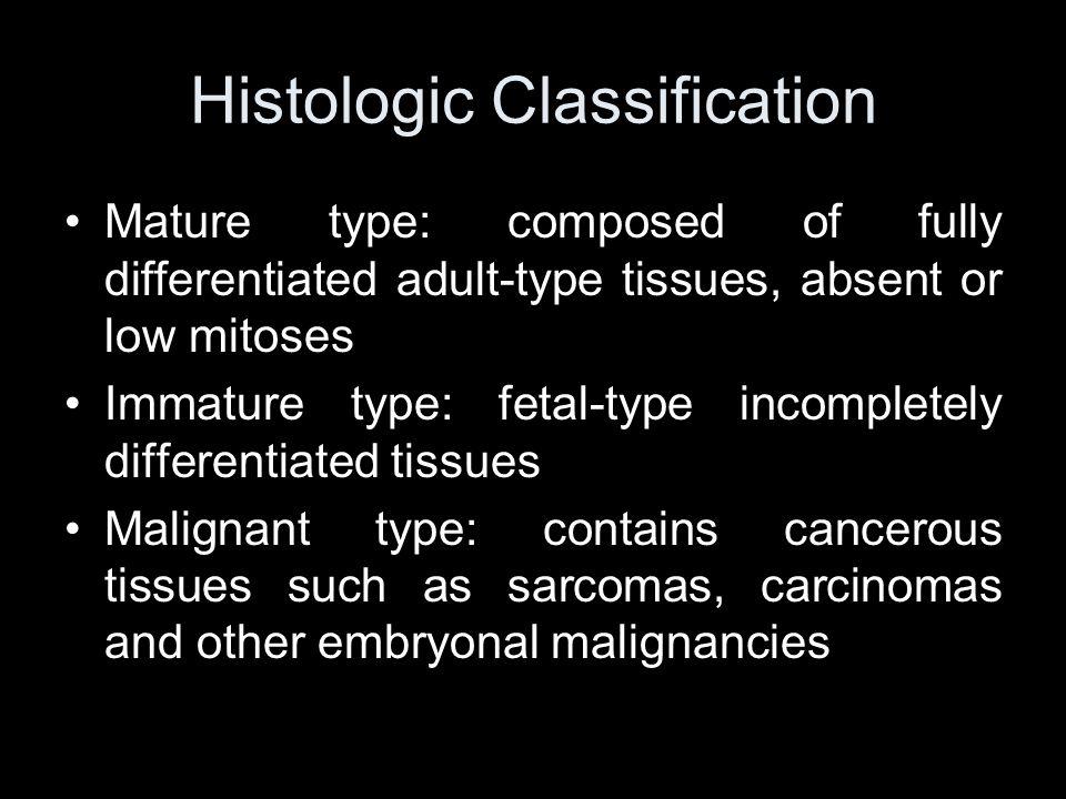 Histologic Classification