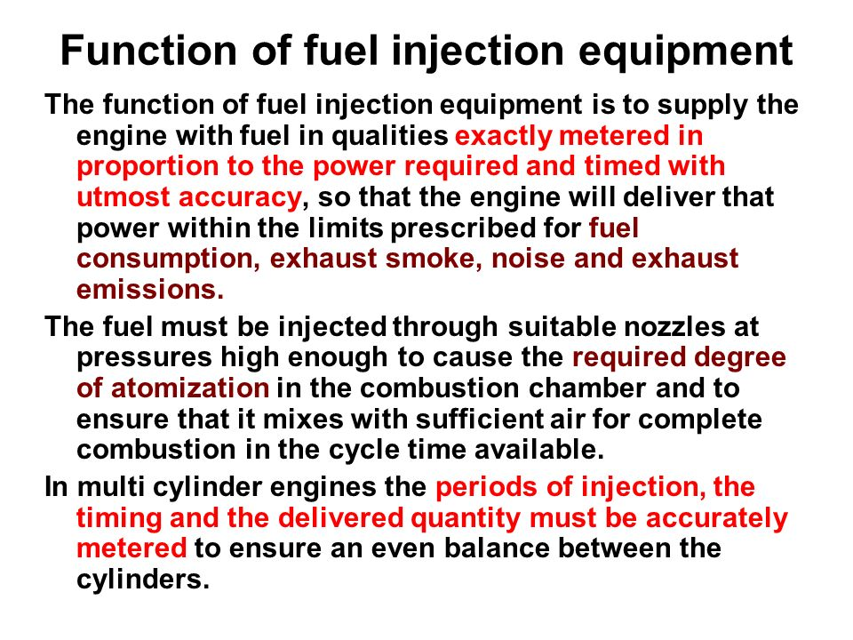 Function of fuel injection equipment