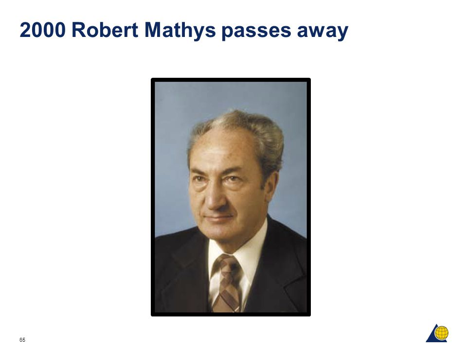 2000 Robert Mathys passes away