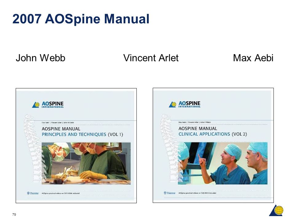 2007 AOSpine Manual John Webb Vincent Arlet Max Aebi AO Spine Manual
