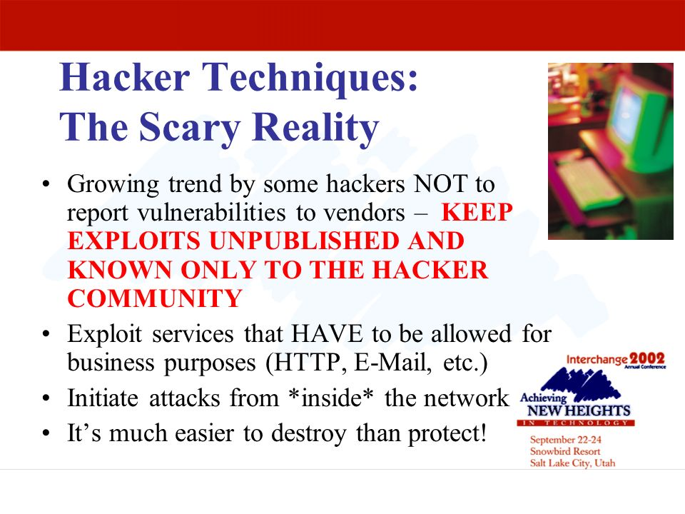 Hacker Techniques: The Scary Reality