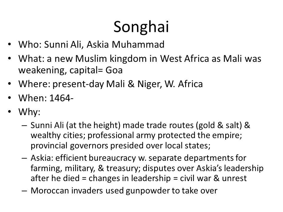Songhai Who: Sunni Ali, Askia Muhammad