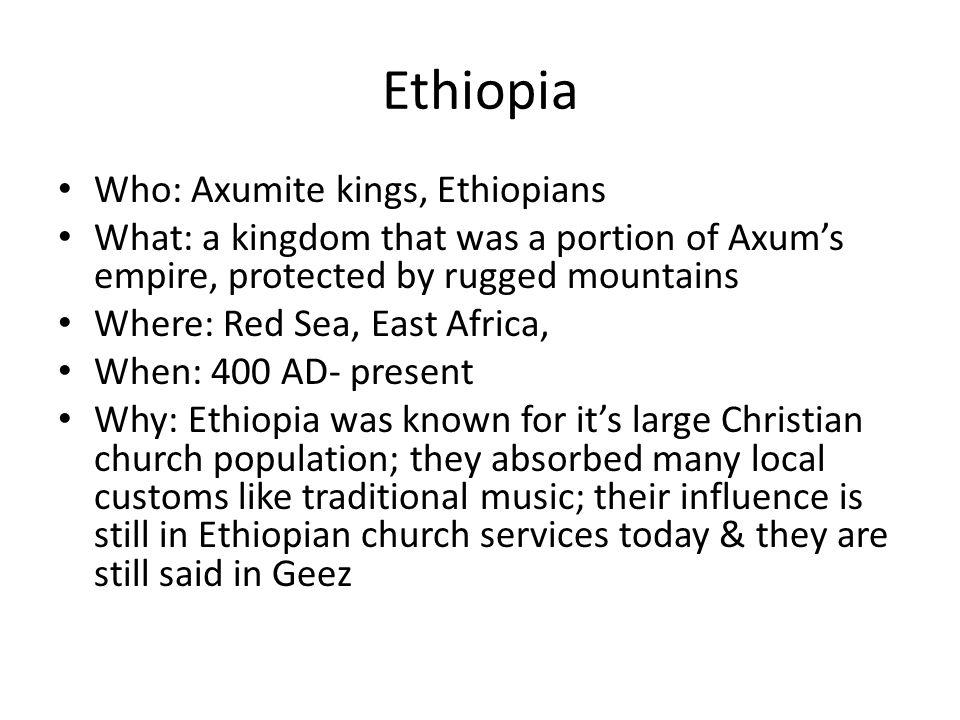 Ethiopia Who: Axumite kings, Ethiopians