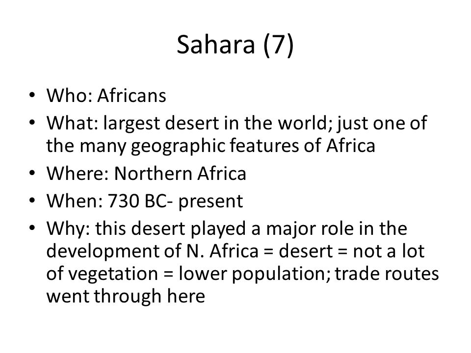 Sahara (7) Who: Africans
