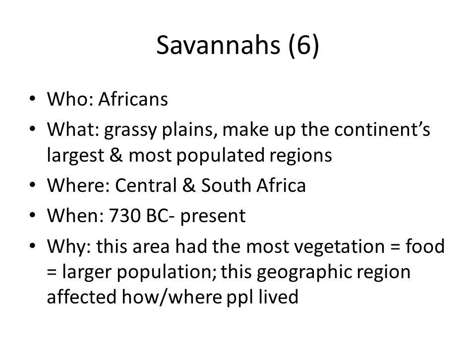 Savannahs (6) Who: Africans