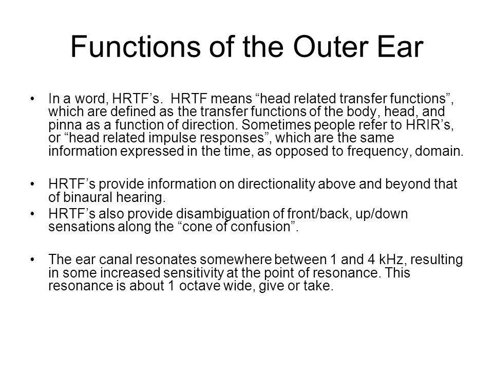 Functions of the Outer Ear