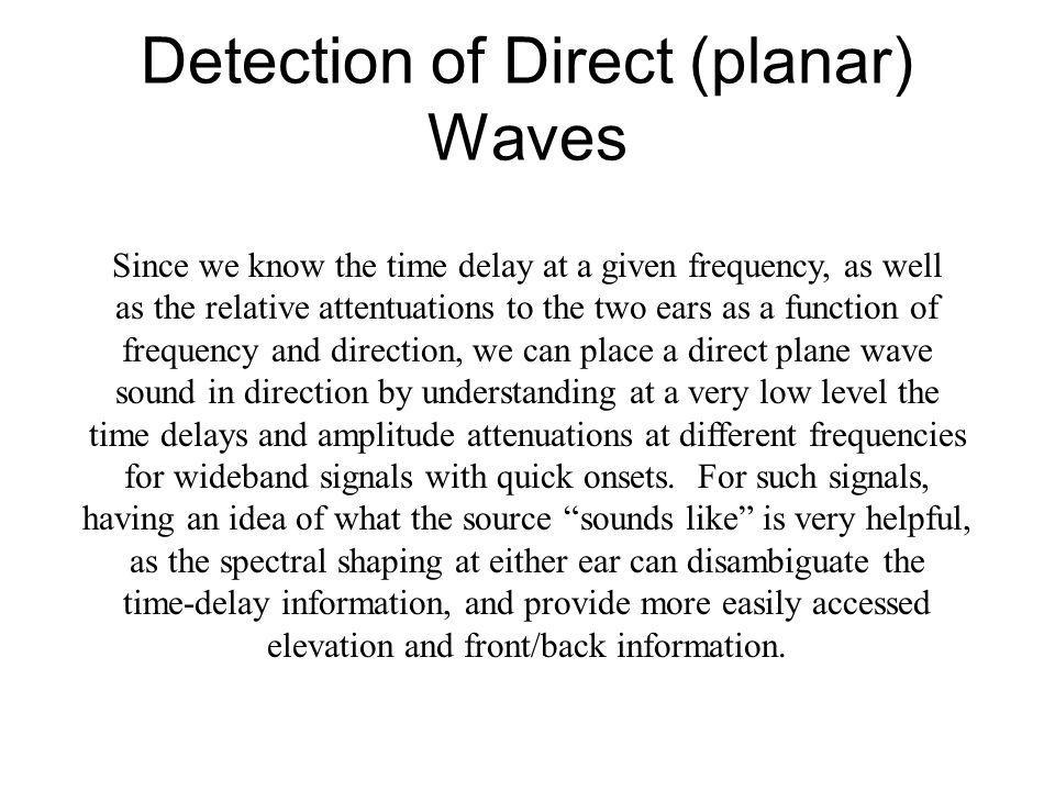 Detection of Direct (planar) Waves