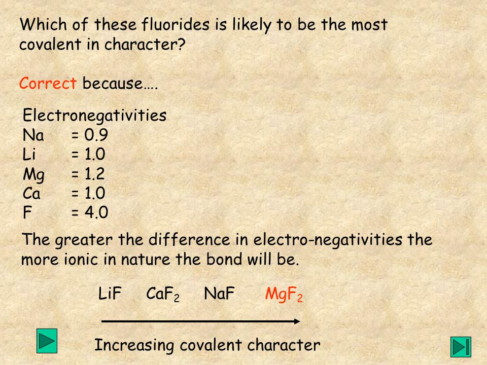 Which of these fluorides is likely to be the most